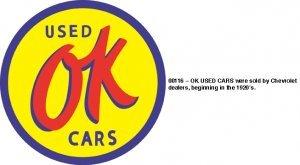 OK USED CARS SIGN METAL ADV CAR SIGNS U