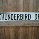 THUNDERBIRD DR STREET SIGN RETRO ADV AD SIGNS C