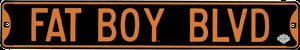 HEAVY 18 GAUGE STEEL FAT BOY BLVD STREET SIGN F