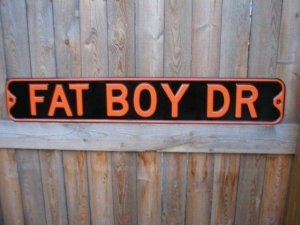 FAT BOY DRIVE STEEL SIGN MOTORCYCLE METAL ADV SIGNS F