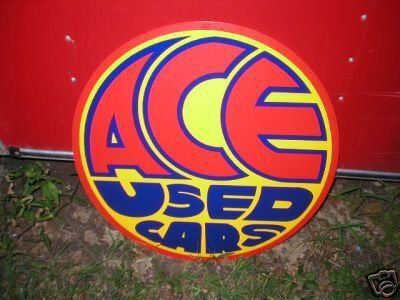 ACE USED CARS SIGN  METAL ADV SIGNS