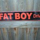 FAT BOY DRIVE SIGN METAL RETRO ADV BIKER SIGNS F
