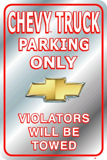ALUMINUM CHEVY TRUCK PARKING SIGN METAL ADV SIGNS
