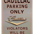 ALUMINUM CADILLAC PARKING ONLY SIGN METAL ADV SIGNS