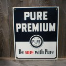 PURE PREMIUM PORCELAIN-COATED SIGN P