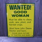 WANTED GOOD WOMAN PORCELAIN-COATED SIGN B