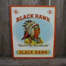 BLACKHAWK CHIEF OF THE BROADLEAFS TIN SIGN B