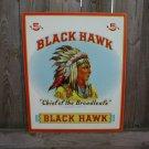 BLACKHAWK CHIEF OF THE BROADLEAFS TIN SIGN B