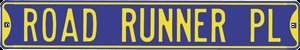 ROAD RUNNER PL STREET SIGN