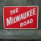 THE MILWAUKEE ROAD PORCELAIN-COATED RAILROAD SIGN C