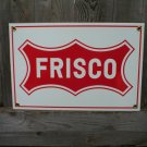 FRISCO PORCELAIN-COATED RAILROAD SIGN C