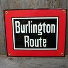 BURLINGTON ROUTE PORCELAIN-COATED RAILROAD SIGN C
