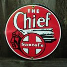 THE CHIEF SANTEFE PORCELAIN-COATED ADV SIGN C