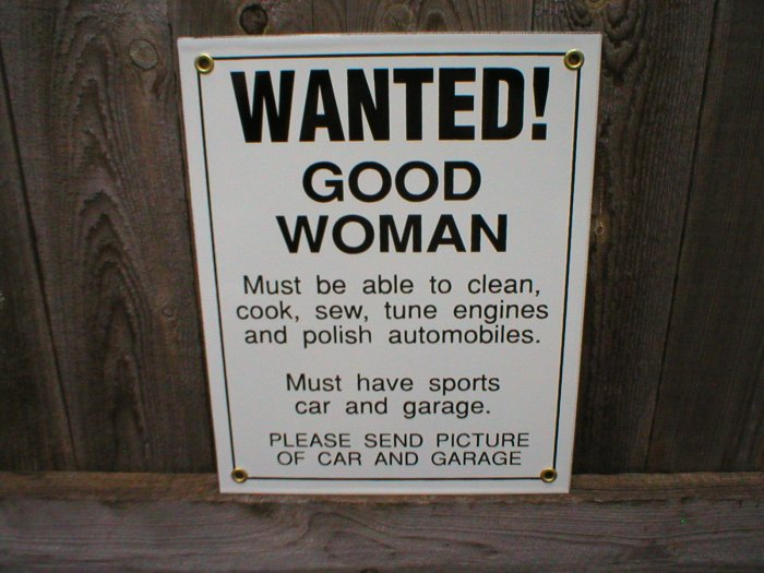 WANTED GOOD WOMAN SPORTS CAR PORCELAIN-COATED SIGN T