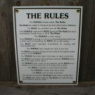 THE RULES PORCELAIN-COATED SIGN D
