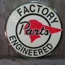 PONTIAC FACTORY PARTS ENGINEERED ROUND ADV SIGN