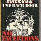 HIPPIES USE BACK DOOR TIN ADV RETRO METAL SIGN
