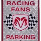DODGE RACING FANS TIN SIGN