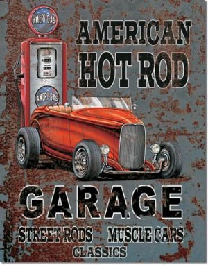 LEGENDS AMERICAN HOT ROD GARAGE TIN SIGN