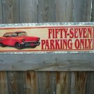 FIFTY-SEVEN METAL PARKING ONLY SIGN