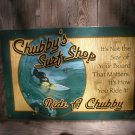 CHUBBY'S SURF SHOP TIN SIGN