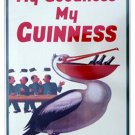 GUINNESS BEER IRISH TIN SIGN MY GOODNESS