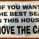 MOVE  THE CAT TIN METAL SIGN