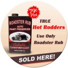 ROADSTER RUB AUTO PAINT PRESERVER METAL SIGN 24 GAUGE