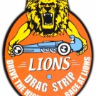 LION'S DRAG STRIP HEAVY STEEL SIGN