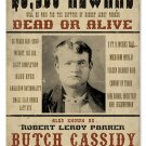BUTCH CASSIDY OUTLAW HEAVY METAL SIGN