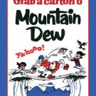 MOUNTAIN DEW GRAB CARTON METAL SIGN