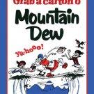 MOUNTAIN DEW GRAB CARTON METAL SIGN