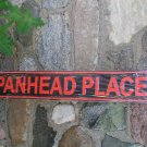 PANHEADPLACE TIN SIGN