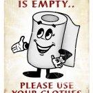 EMPTY TOWEL DISPENSER HEAVY METAL SIGN