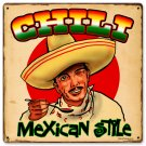 CHILE MEXICAN STYLE DINER KITCHEN HEAVY METAL SIGN