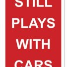 PLAYS WITH CARS HEAVY METAL SIGN RED WHITE