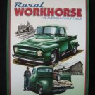 Rural Workhorse ford pickup METAL SIGN green