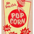 MR DEE-LISH POPCORN Heavy Metal Sign