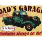 DAD'S GARAGE TIN SIGN METAL TRUCK POSTER SIGNS D