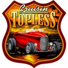 CRUISIN TOPLESS LARGE SHIELD METAL SIGN