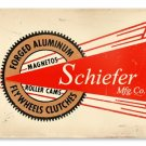 SCHIEFER FORGED ALUMINUM FLYWHEELS CLUTCHES METAL SIGN