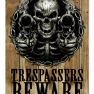 Trespassers Beware METAL SIGN