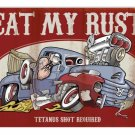 EAT MY RUST FORD PICKUP METAL SIGN