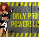 ONLY PRO'S POWERSLIDE METAL SIGN
