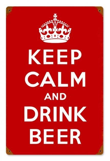 KEEP CALM DRINK BEER METAL SIGN