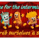 Intermission Snacks  METAL SIGN