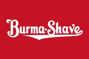 BURMA SHAVE HEAVY STEEL BAKED ENAMEL SIGN 25.5""