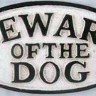 BEWARE OF THE DOG SIGN CAST IRON