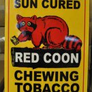 RED COON CHEWING TOBACCO RETRO METAL CURVED SIGN