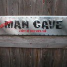 Warning Man Cave Metal Sign